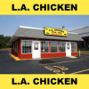 L.A. Chicken - Now Open!